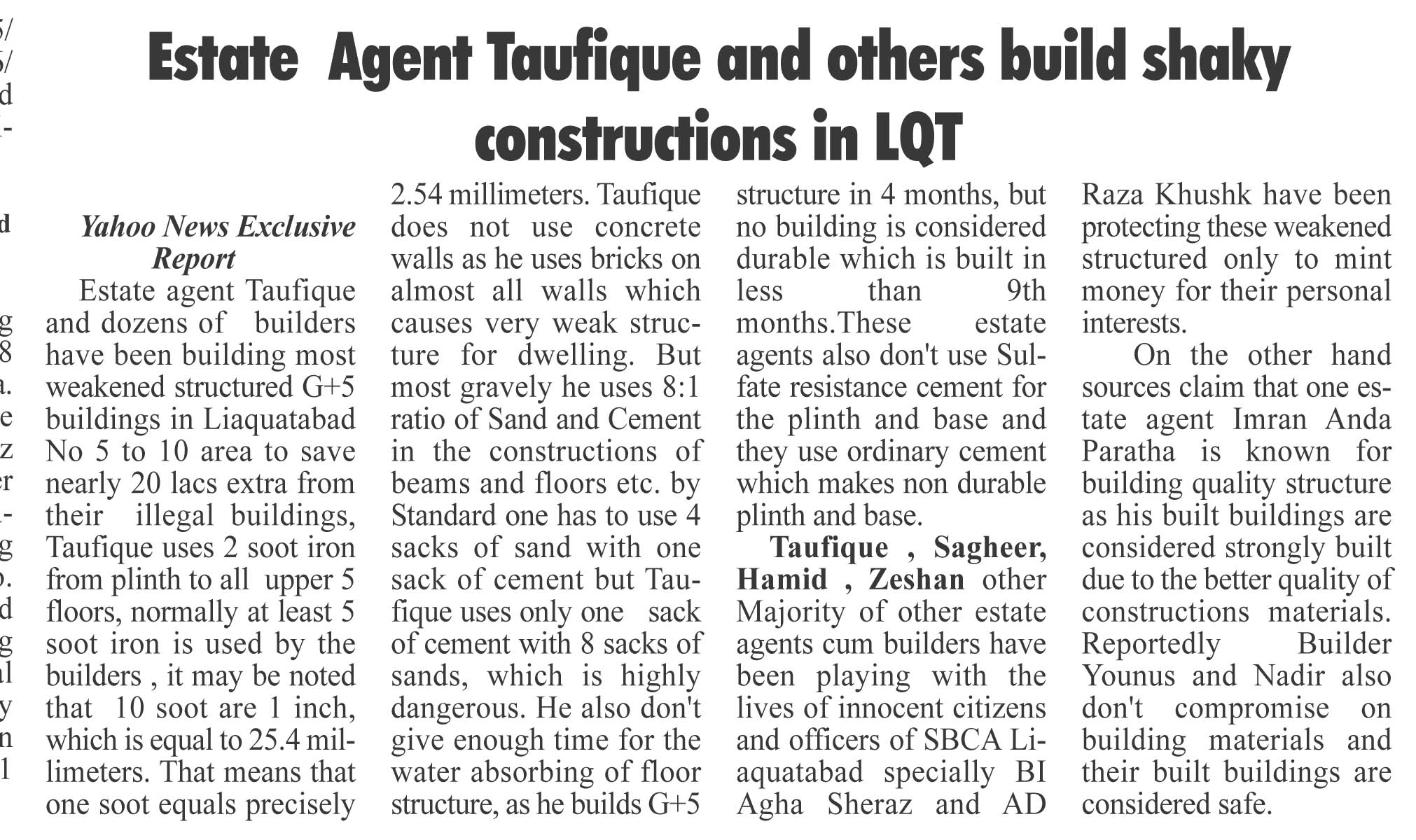 Estate  Agent Taufique and others build shaky constructions in LQT