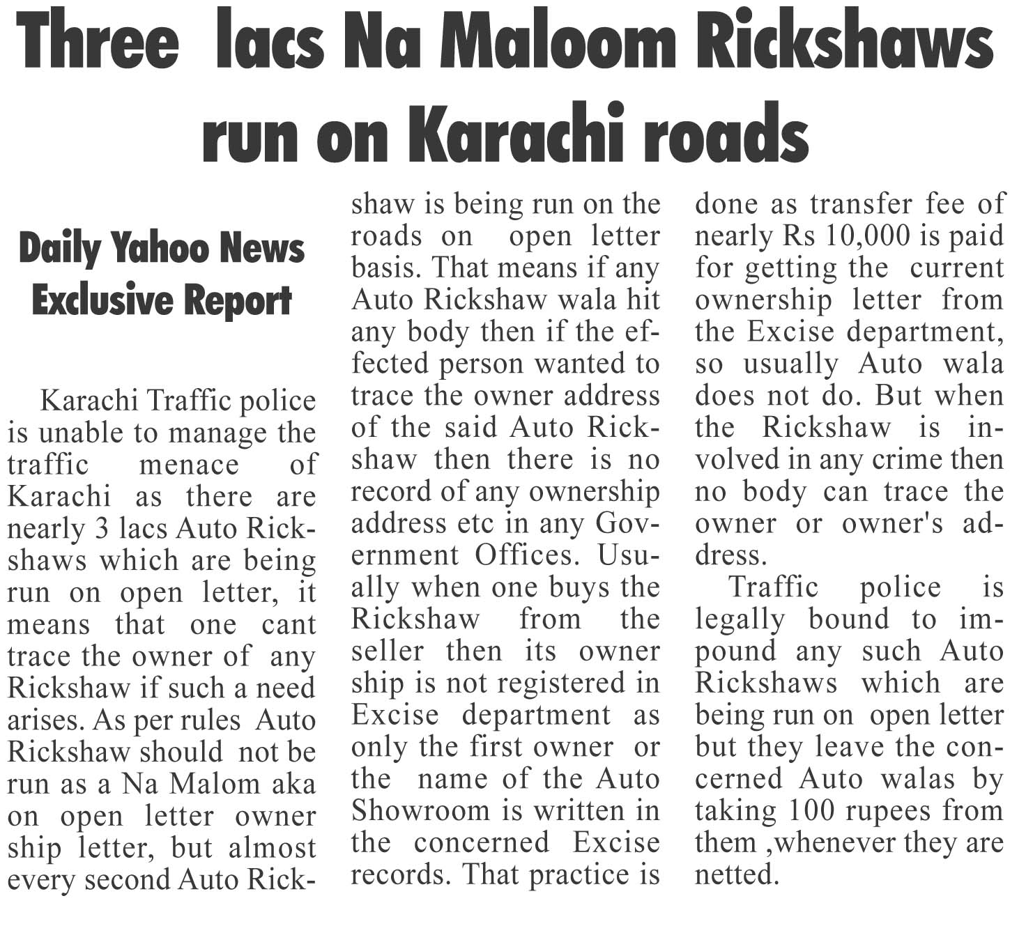 Three  lacs Na Maloom Rickshaws run on Karachi roads