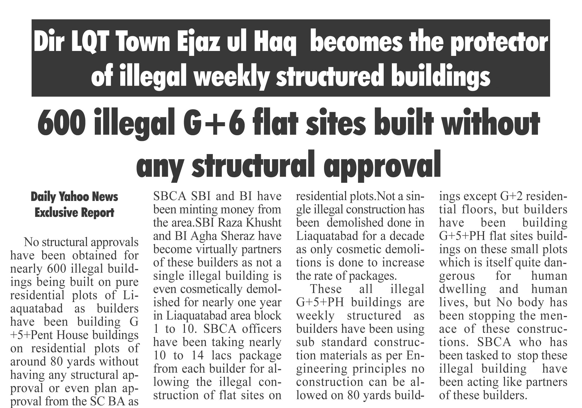 Dir  Liaquatabad Ejaz ul Haq protects 600 illegally  built weakly structured flat sites