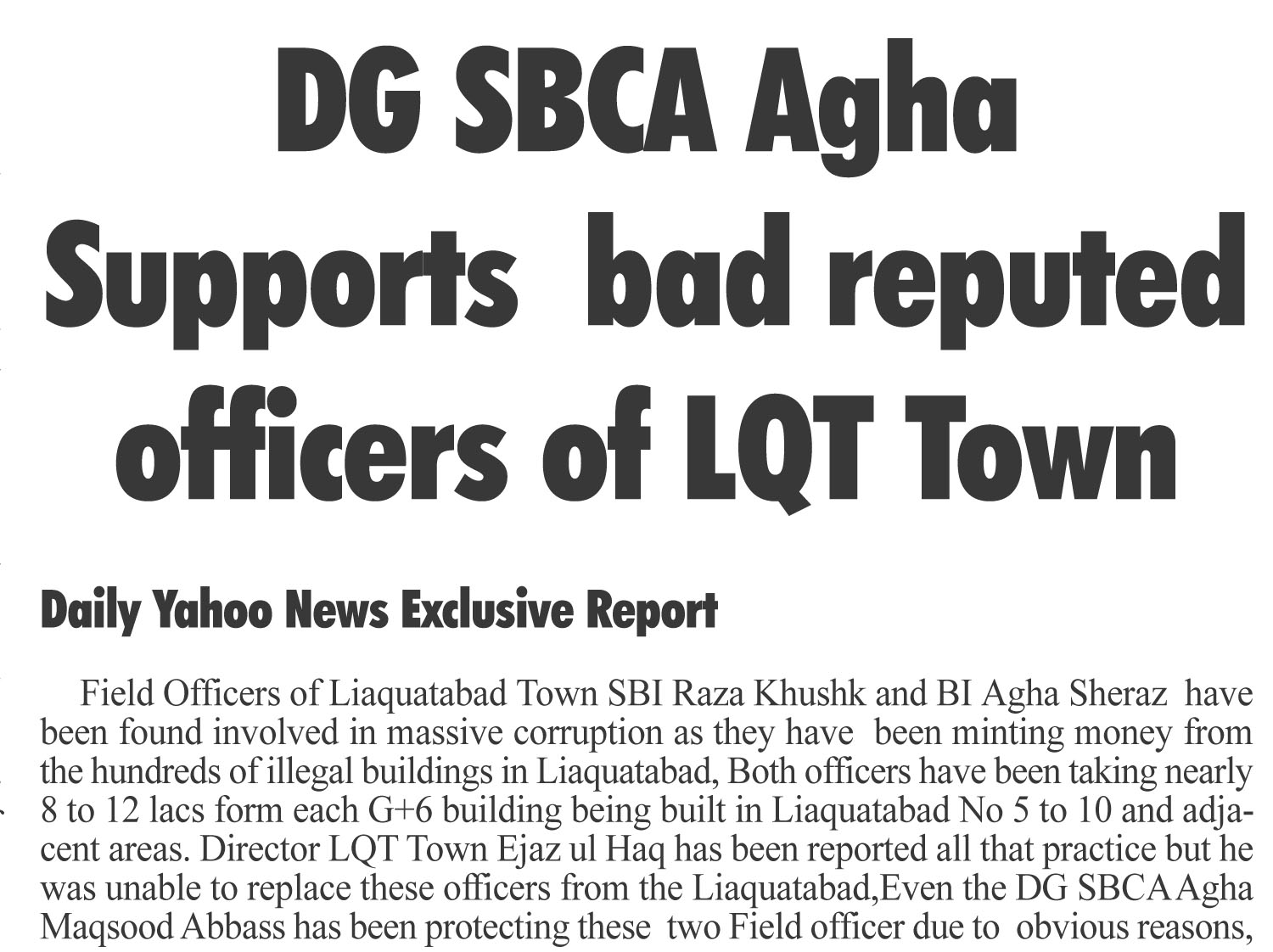 DG SBCA Supports bad reputed Liaquatabad Town Officers