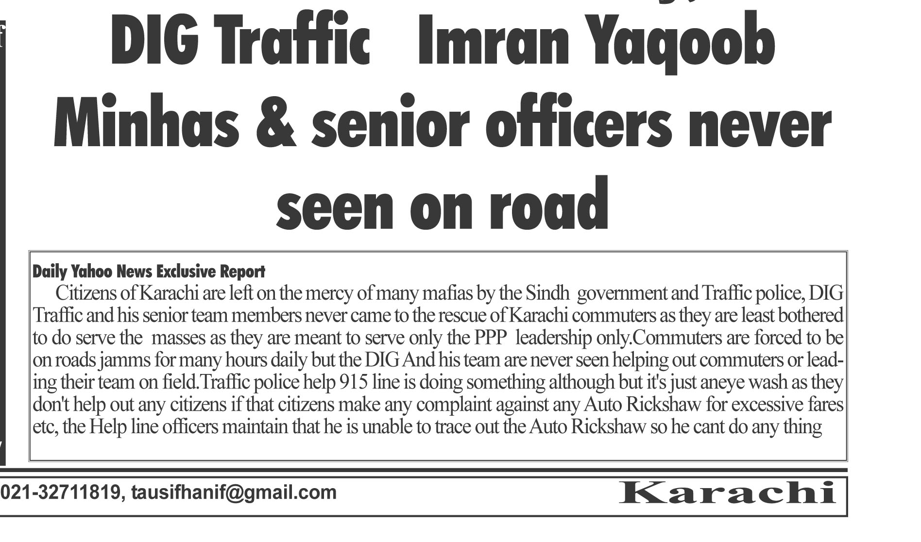 DIG Traffic Imran Yaqoob never seen on road for citizens