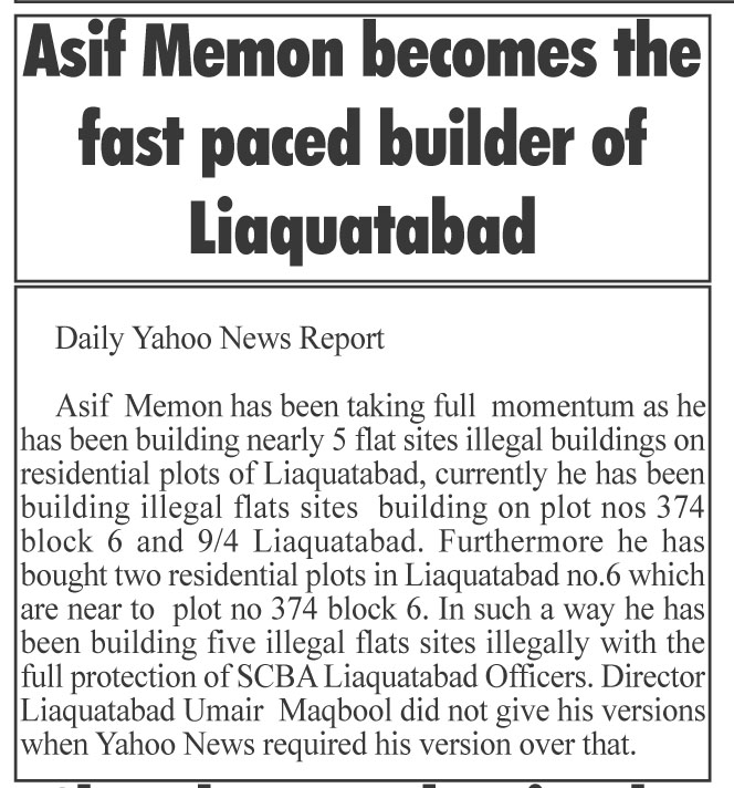Asif Memon become a fast paced Builder of Liaquatabad