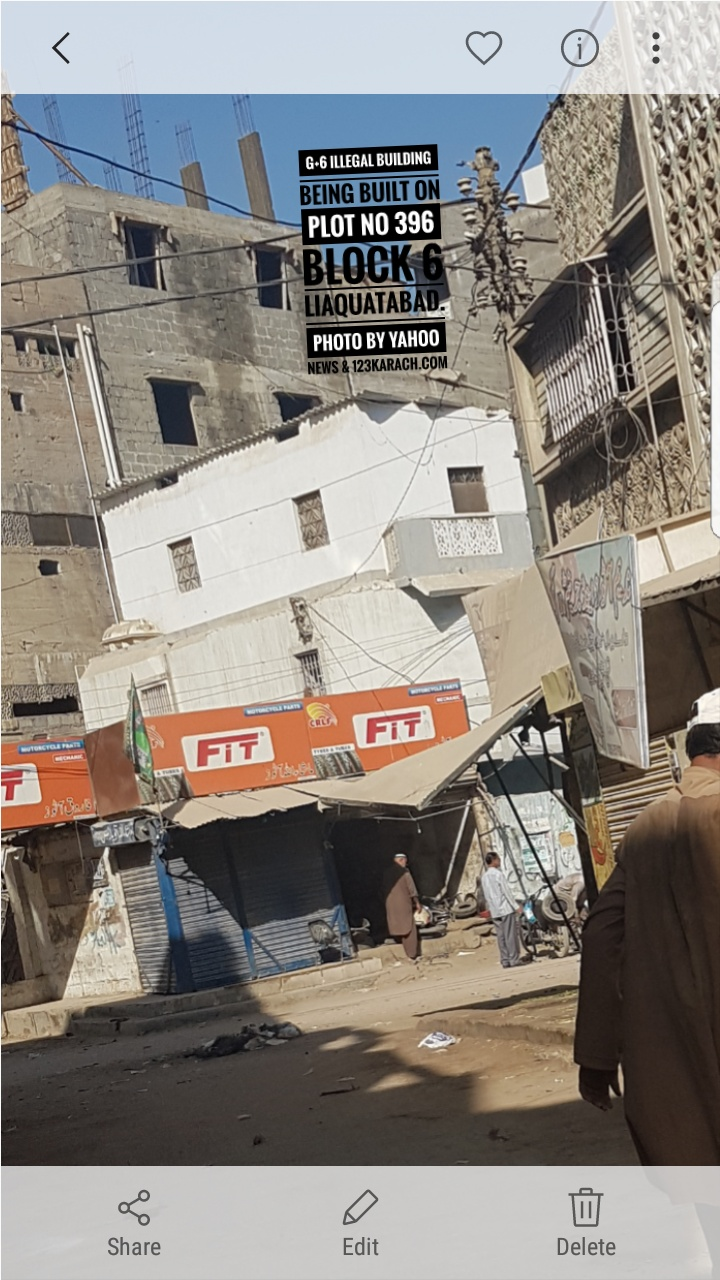 An illegal 6 storied building being built on plot no 396 block 6 Liaquatabad
