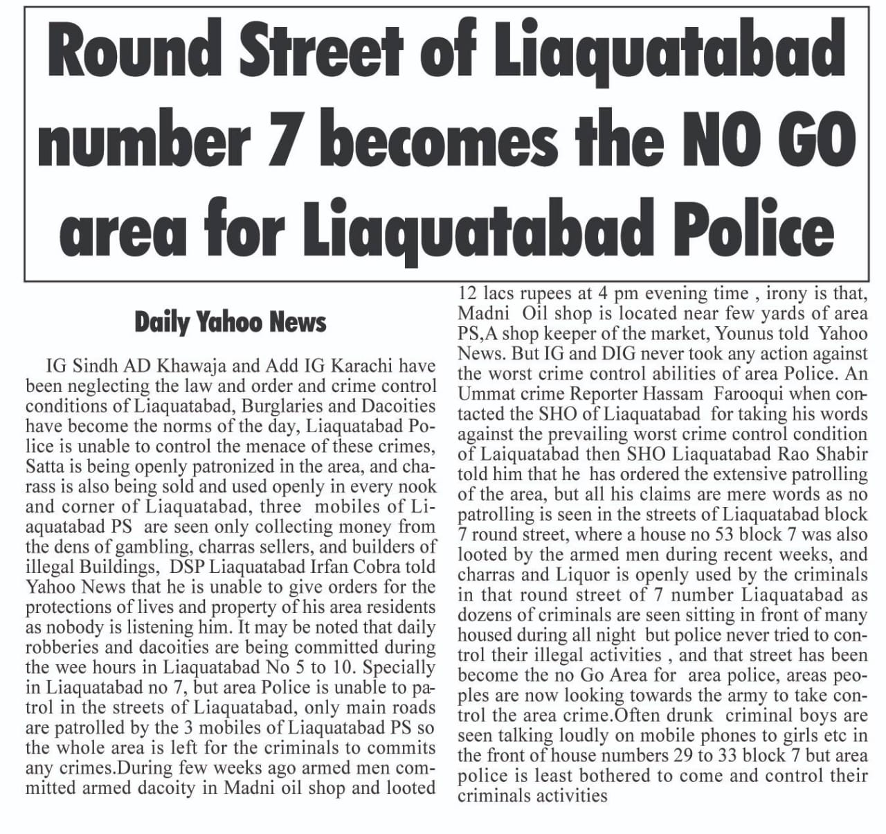 Laiquatabad Block 7 Babu street becomes a No  Go Area for area police